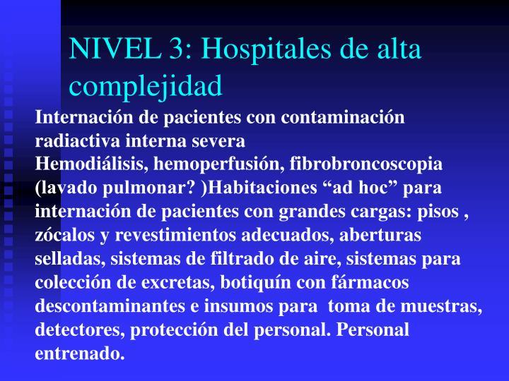NIVEL 3: Hospitales de alta complejidad