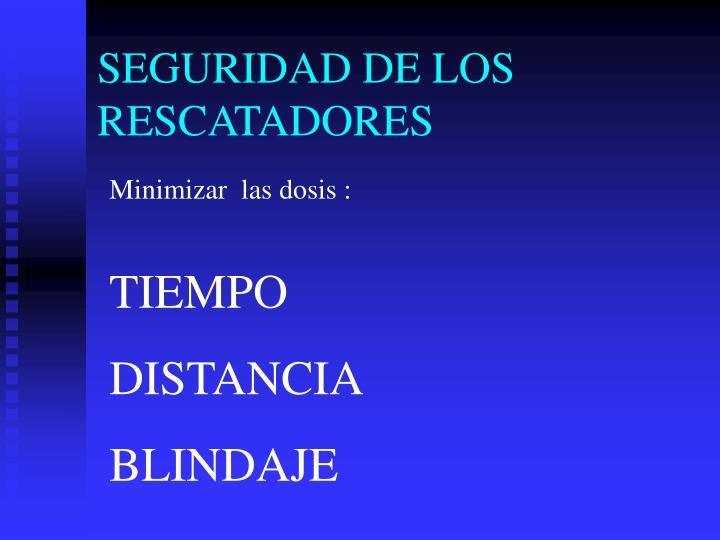 SEGURIDAD DE LOS RESCATADORES