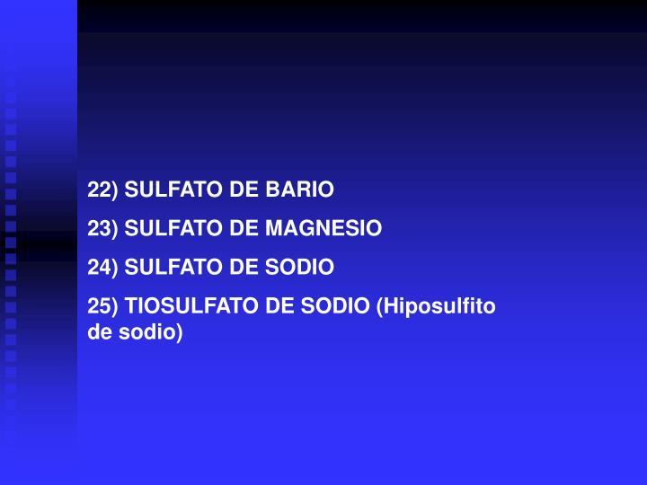 22) SULFATO DE BARIO