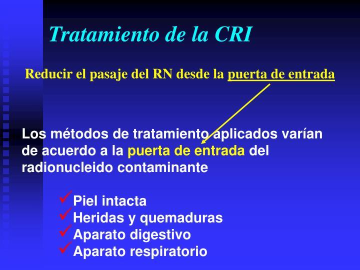Tratamiento de la CRI