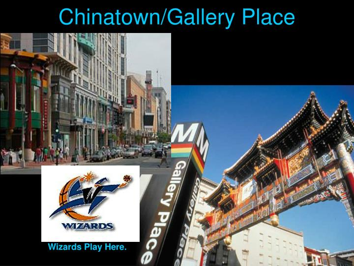 Chinatown/Gallery Place