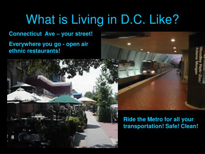 What is Living in D.C. Like?