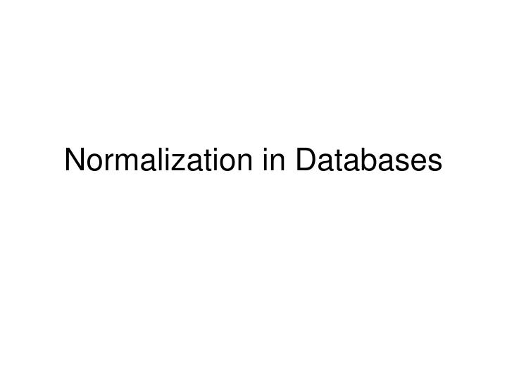 Normalization in Databases