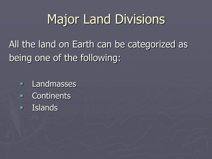 Major Land Divisions