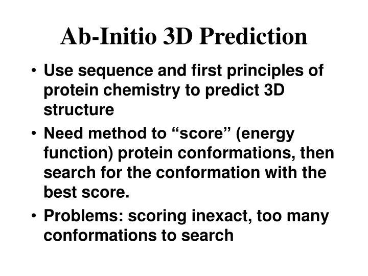 Ab-Initio 3D Prediction
