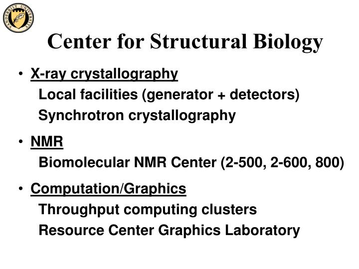 Center for Structural Biology