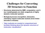 challenges for converting 3d structure to function