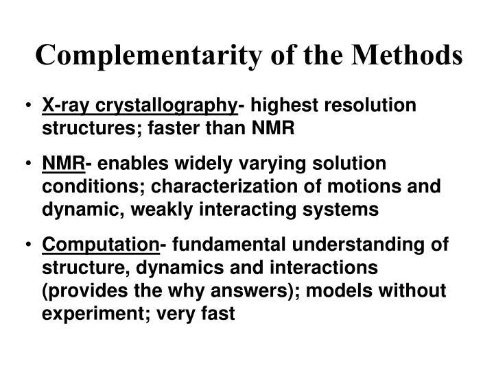 Complementarity of the Methods
