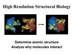 high resolution structural biology