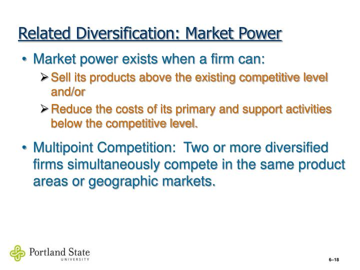 Related Diversification: Market Power