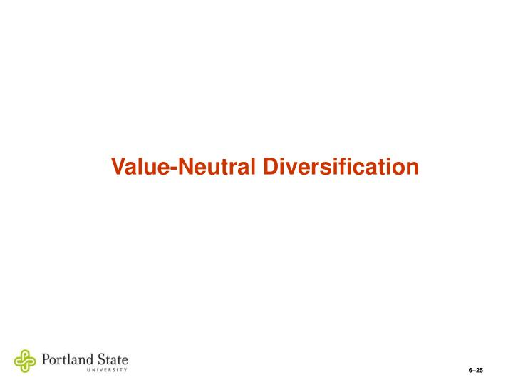 Value-Neutral Diversification