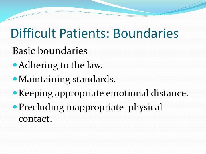 Difficult Patients: Boundaries