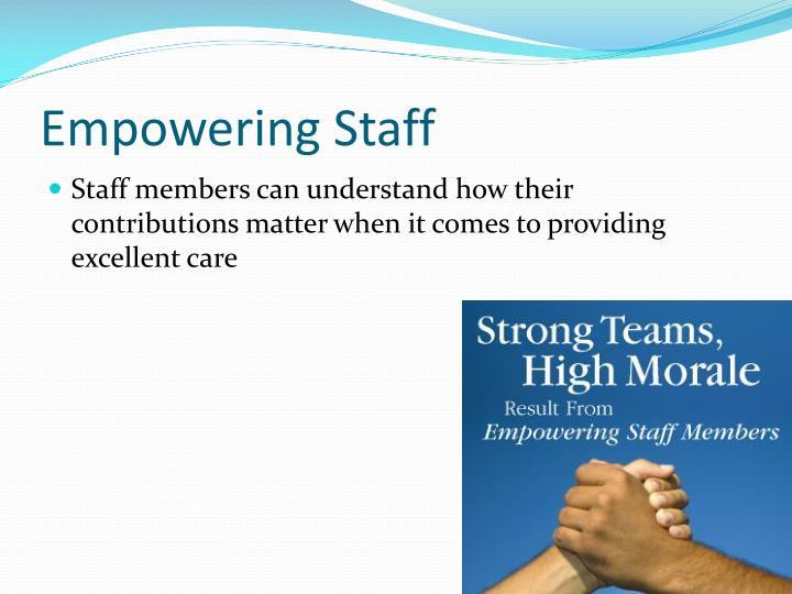 Empowering Staff