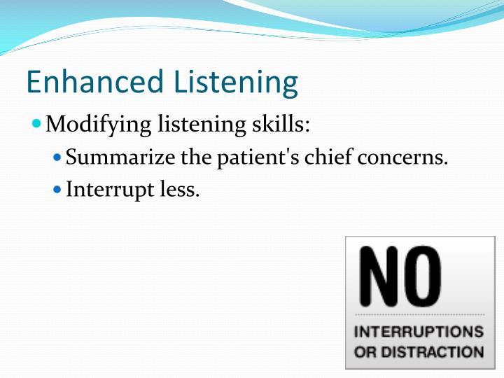 Enhanced Listening