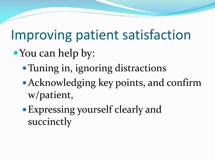 Improving patient satisfaction