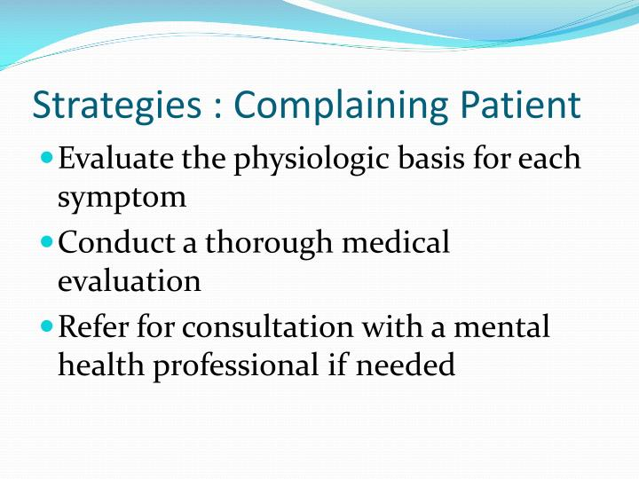 Strategies : Complaining Patient