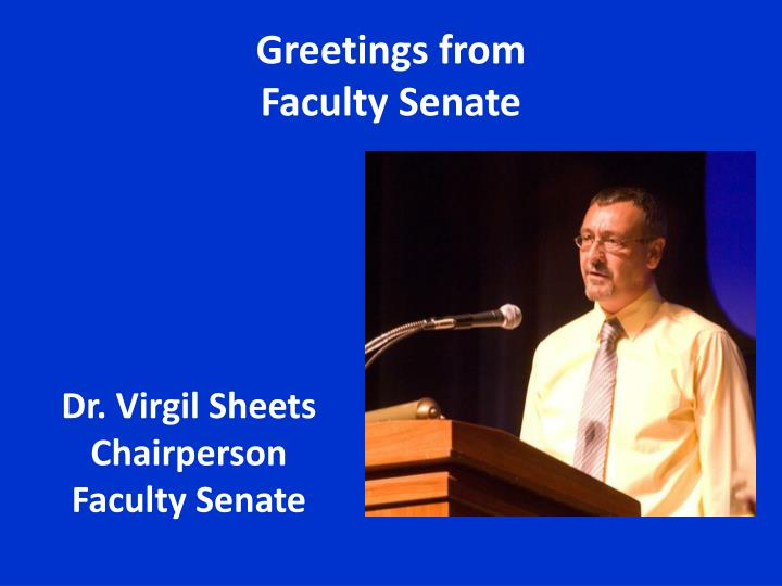 Greetings from faculty senate