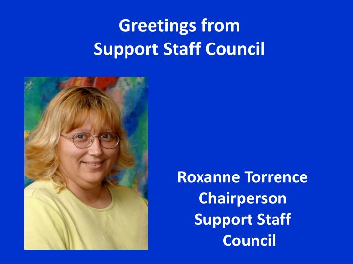 Greetings from support staff council