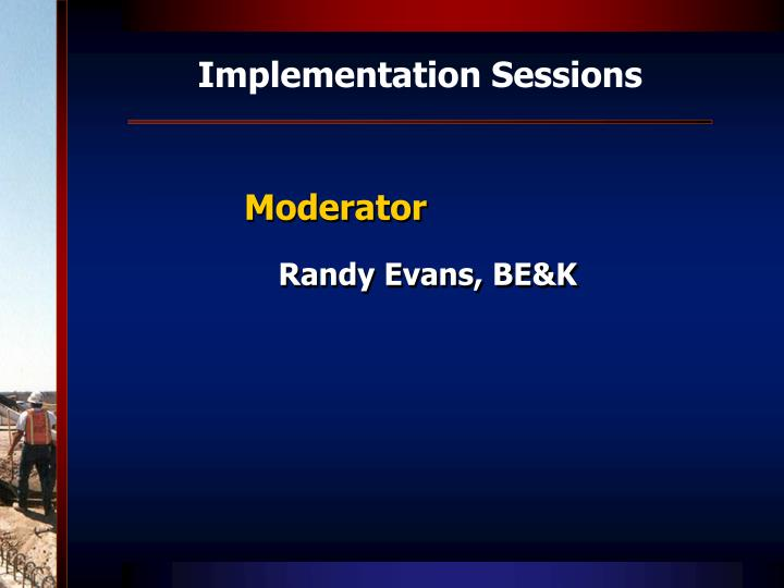 Implementation Sessions