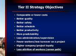tier ii strategy objectives