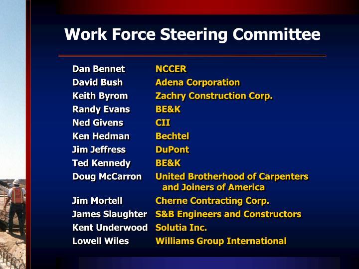 Work Force Steering Committee