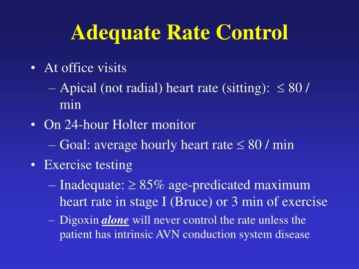 Adequate Rate Control