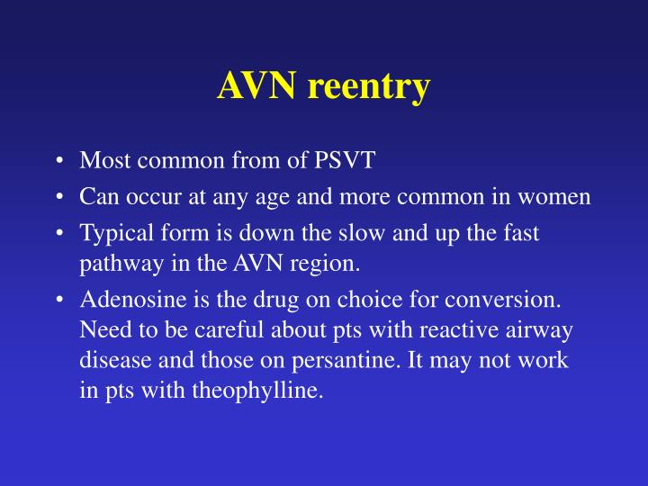 AVN reentry