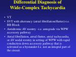 differential diagnosis of wide complex tachycardia