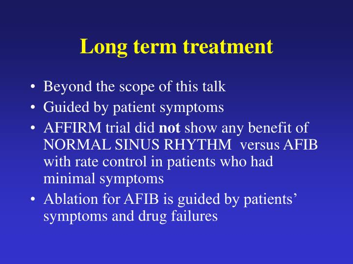Long term treatment