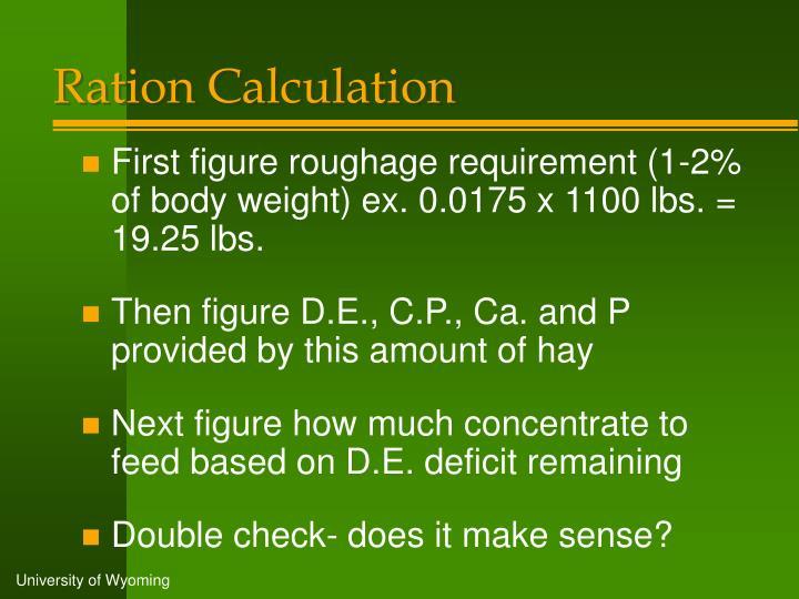 Ration Calculation