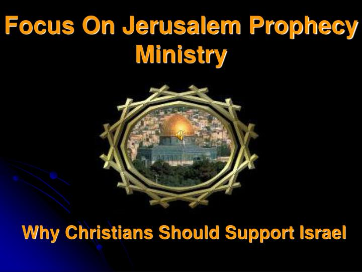 Focus On Jerusalem Prophecy Ministry