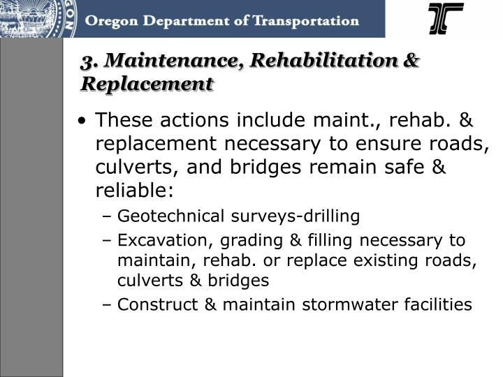 3. Maintenance, Rehabilitation & Replacement