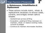 3 maintenance rehabilitation replacement