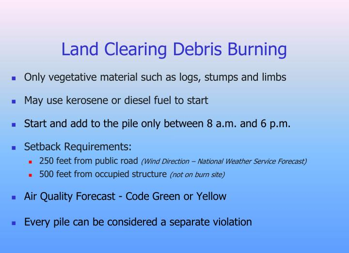 Land Clearing Debris Burning