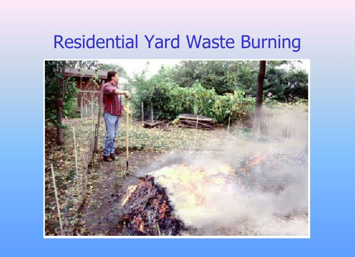 Residential Yard Waste Burning
