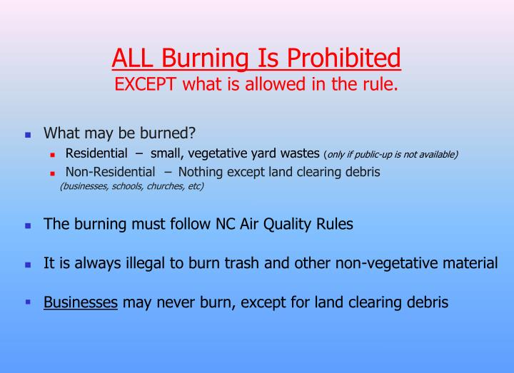 ALL Burning Is Prohibited