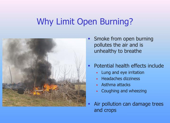 Why Limit Open Burning?