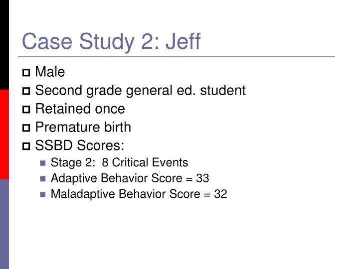 Case Study 2: Jeff
