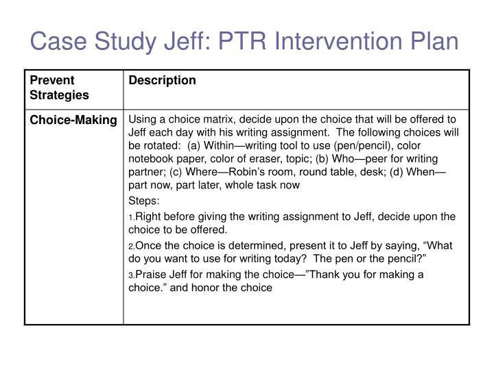 Case Study Jeff: PTR Intervention Plan