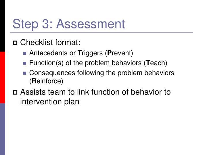 Step 3: Assessment