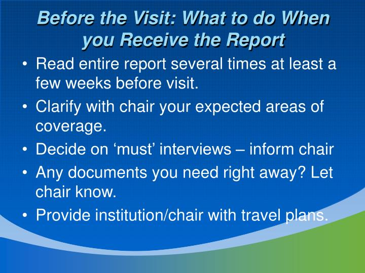 Before the Visit: What to do When you Receive the Report