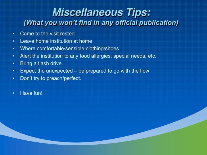 Miscellaneous Tips: