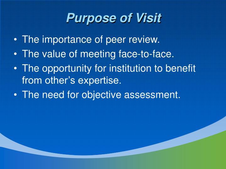 Purpose of Visit