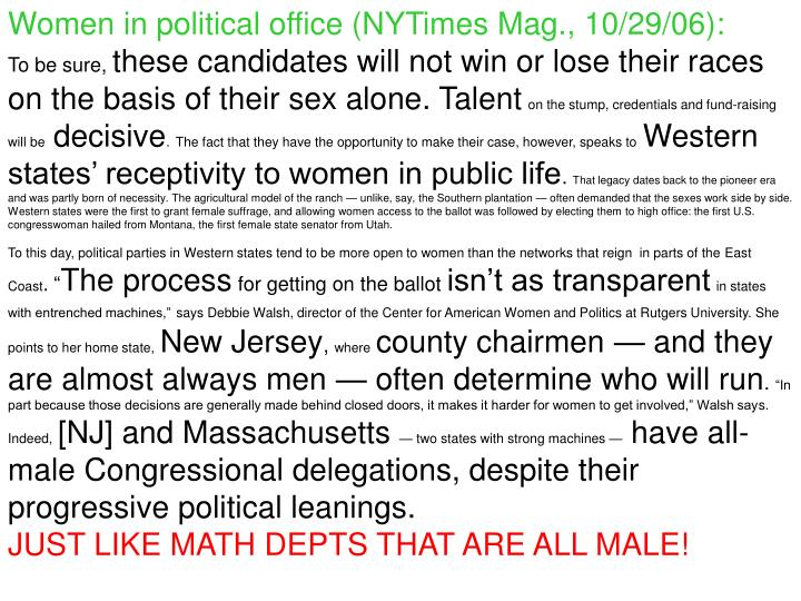 Women in political office (NYTimes Mag., 10/29/06):
