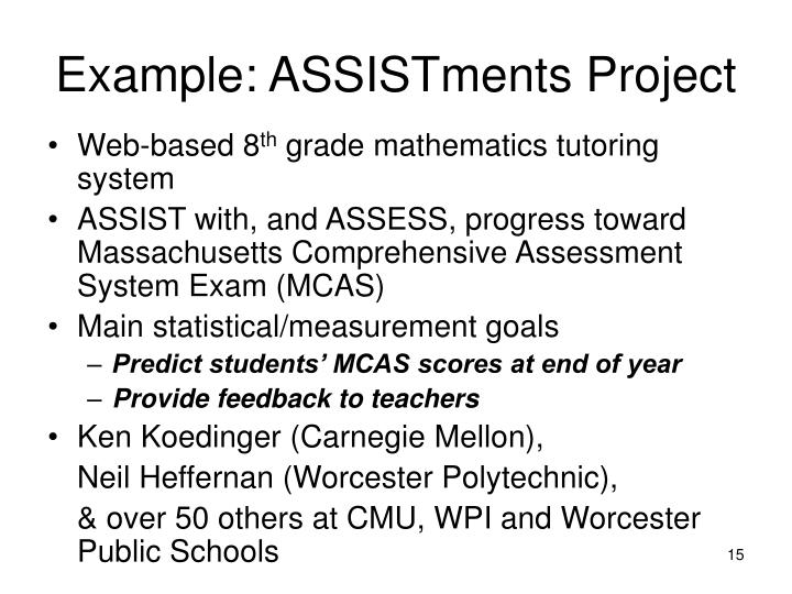 Example: ASSISTments Project
