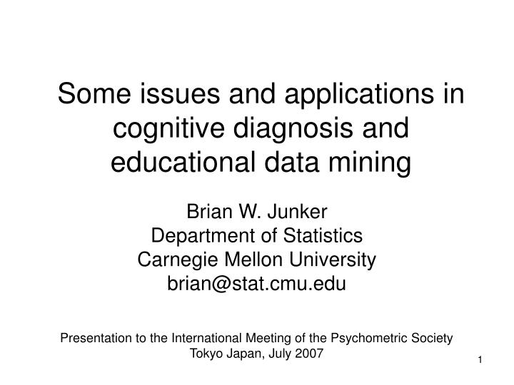 some issues and applications in cognitive diagnosis and educational data mining
