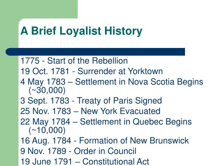 A Brief Loyalist History