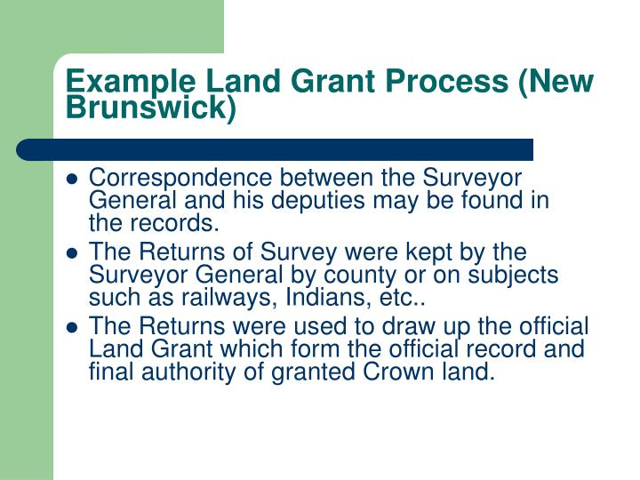 Example Land Grant Process (New Brunswick)