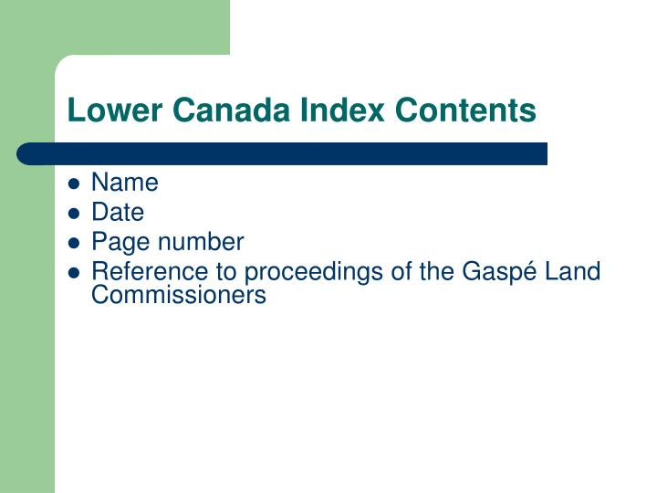 Lower Canada Index Contents
