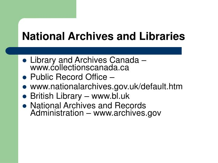 National Archives and Libraries